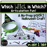 Halloween Articulation No Prep Craft: Which Witch is Which