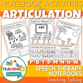 Articulation Notebooks for /p/, /b/, /t/, /d/, /m/, /n/, /h/ & /w/