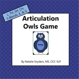 Articulation - Owls Game (L, TH, SH, CH, S Blends, K, & G) for Speech Therapy