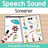 Articulation & Phonology SPEECH SOUND SCREENER  Informal Assessment
