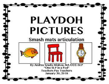 Articulation Playdoh Picture Smash Mats