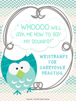 "Articulation Practice ""WHOOO Will Ask Me To Say My Sound?"""