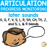 Articulation Progress Monitoring Probes-Later Sounds