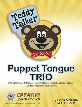 Articulation:   Puppet Tongue Trio - Teddy Talker®