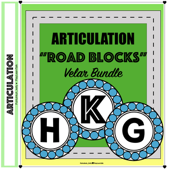 "Articulation ""Road Blocks"" - Velar Bundle Speech Therapy"