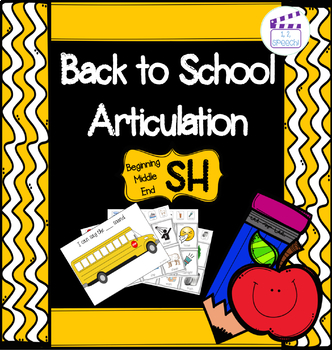 Articulation SH - Back to School Theme