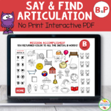 Articulation Say and Find NO-PRINT Activity for P and B