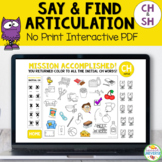Articulation Say and Find NO-PRINT for Ch and Sh