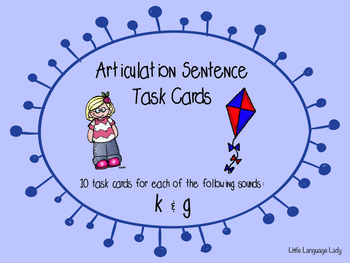 Articulation Sentence Task Cards: /k/ and /g/