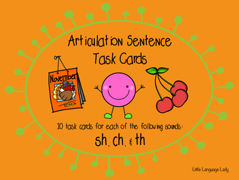 Articulation Sentence Task Cards: /sh/, /ch/ and /th/