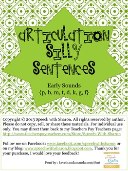 Articulation Silly Sentences Early Sounds {p, b, m, t, d, k, g, f}
