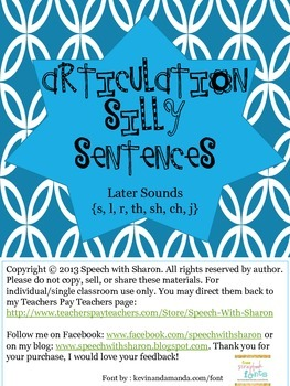 Articulation Silly Sentences Later Sounds {s, l, r, th, sh, ch, j}