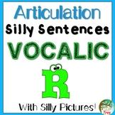 Articulation Silly Sentences Vocalic R