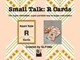 Articulation Small Talk R Cards