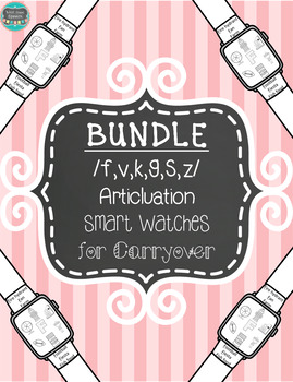 Articulation Smart Watches for Carryover Bundle /f-v/, /k-g/, and /s-z/