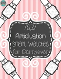 Articulation Smart Watches for Carryover /s-z/