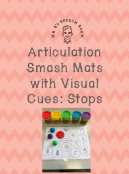 Articulation Smash Mats: /p, t, k, b, d, g/ With Visual Cues