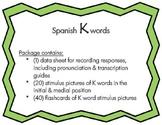 Articulation: Spanish K words