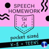 Articulation Speech Therapy Homework: Pocket Sized /CH/ & /SH/