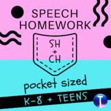 Articulation Speech Therapy Homework: Pocket Sized /CH/ & /SH/