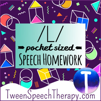 Articulation Speech Therapy Homework: Pocket Sized /L/