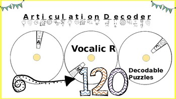 Articulation Spin and Decode: Vocalic R; Print-N-Go