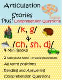 Articulation Stories: /k, g/ & /ch, sh, dj/ Plus Comprehension! Speech, Language