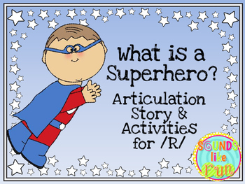 """Articulation Story & Activities for /R/:  """"What is a Super"""