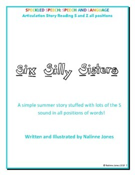 Articulation Story - /S/ all positions- Six Silly Sisters - Phonology