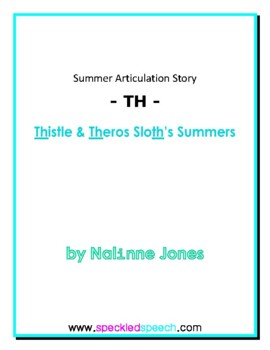 """Articulation Story - """"TH"""" - Summer Themed Reading - Phonics"""