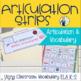 Articulation Using Classroom Vocabulary:  ELA K-2