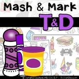 T & D Articulation: Mash & Mark