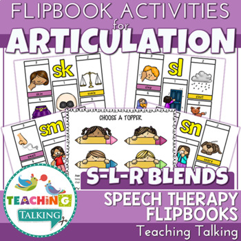 "Articulation ""Take Home"" Flipbooks - S, L & R Blends"