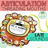 Articulation Threading Mouths LATE sounds