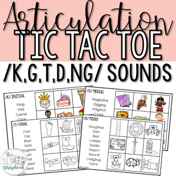 Articulation Game- Tic Tac Toe for /k g t d 'ng'/ sounds- Fronting and Backing