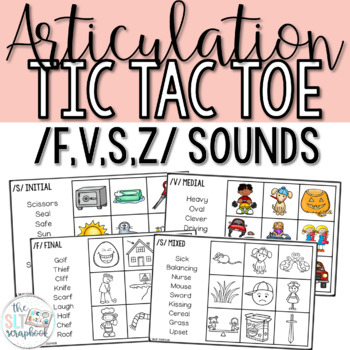 Articulation Tic Tac Toe Game for /f v s z/ sounds- Fricatives