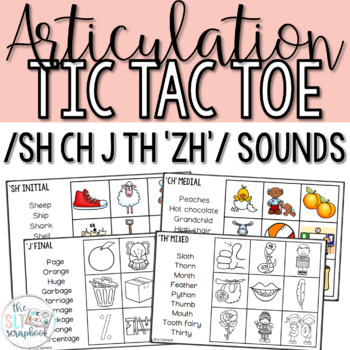 Articulation Tic Tac Toe Game for later sounds- sh, ch, j, th, 'zh'.