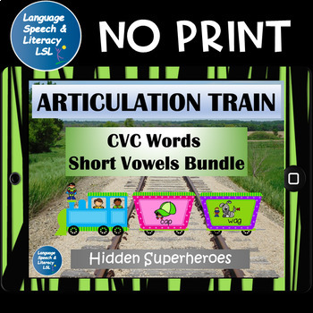 Articulation Train CVC Words with Superheroes,  No Print - Teletherapy