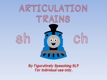 Articulation Trains for /sh/ and /ch/