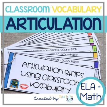 Articulation Using Classroom Vocabulary BUNDLE-Math & ELA K-2