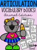 Articulation Vocabulary Books Bundle!