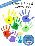 Articulation Warm-ups - Early Developing Sounds