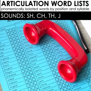 Articulation Word Lists For SLPs: SH. TH, CH, and J