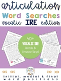 Articulation Activities For R - Vocalic IRE Word Searches (all word positions)