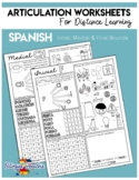 Articulation Worksheets for Distance Learning - Spanish