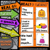 Halloween Speech & Language Game: Real OR Ridiculous?