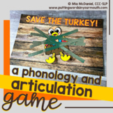 SAVE THE TURKEY Articulation and Phonology Game