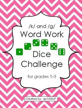 Word Work Dice Challenge for Articulation of /k,g/