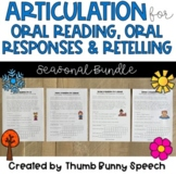 Articulation for Oral Reading, Oral Responses & Retelling BUNDLE