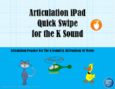 FREE Articulation iPad Quick Swipe for the K Sound, No Print - Teletherapy